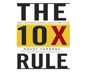 fitness book - The 10X Rule